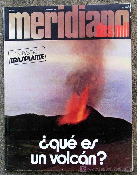 VOLCANES. 1971 TEMA CENTRAL DE LA REVISTA MERIDIANO 2000 (Coleccionismo - Revistas y Periódicos Modernos (a partir de 1.940) - Otros)