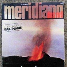 Coleccionismo de Revistas y Periódicos: VOLCANES. 1971 TEMA CENTRAL DE LA REVISTA MERIDIANO 2000. Lote 3231868