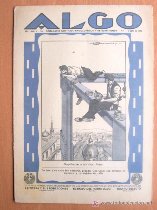 ALGO Nº 6 - SEMNARIO ILUSTRADO ENCICLOPEDICO Y DE BUEN HUMOR - 4 MAYO 1929 - 16 PÁGINAS (Coleccionismo - Revistas y Periódicos Antiguos (hasta 1.939))