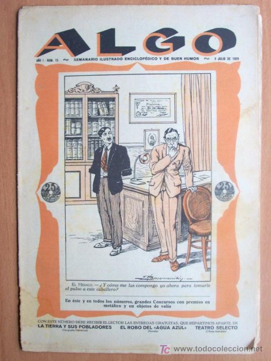 ALGO Nº 15 - SEMANARIO ILUSTRADO ENCICLOPEDICO Y DE BUEN HUMOR - 6 JULIO 1929 - 16 PÁGINAS (Coleccionismo - Revistas y Periódicos Antiguos (hasta 1.939))