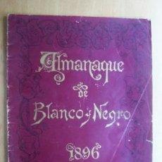 Coleccionismo de Revistas y Periódicos: ALMANAQUE BLANCO Y NEGRO DE 1896 - 48 PÁGINAS - CON UN DIBUJO A TODA PÁGINA DE CECILIO PLA.. Lote 27156381