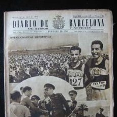 Coleccionismo de Revistas y Periódicos: DIARIO DE BARCELONA - 27 ABRIL 1943 - EN PORTADA: NOTAS GRAFICAS DEPORTIVAS. Lote 23476290