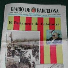 Coleccionismo de Revistas y Periódicos: DIARIO DE BARCELONA, 26 DE JUNIO DE 1977. EL PARLAMENT DE CATALUNYA. ASAMBLEA DE PARLAMENTARIOS. Lote 3872503