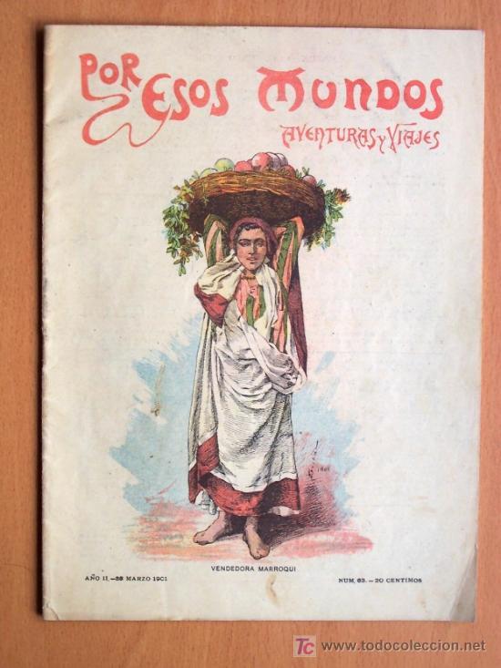 POR ESOS MUNDOS, AVENTURAS Y VIAJES Nº 63 - 23 MARZO 1901 - 24 PÁGINAS - LOS MOLINOS DE VIENTO (Coleccionismo - Revistas y Periódicos Antiguos (hasta 1.939))