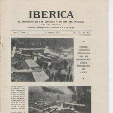 Coleccionismo de Revistas y Periódicos: REVISTA IBERICA. 1922. PRIMER CONGRESO INTERNACIONAL DE NAVEGACION AEREA. PARIS.416. AVIACION. Lote 7155509