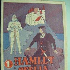 Coleccionismo de Revistas y Periódicos: 5579 HAMLET Y OFELIA - EDITORIAL ALAS - AÑOS 1945 - MAS EN MI TIENDA TC COSAS&CURIOSAS. Lote 5895325