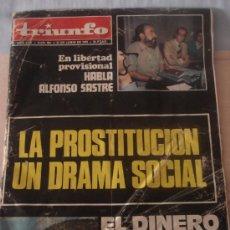 Coleccionismo de Revistas y Periódicos: TRIUNFO Nº 664. 21 JUNIO 1975. ALFONSO SASTRE. ESPECIAL LA PROSTITUCIÓN. HABLA E. HARO TECGLEN. CIA.. Lote 27593131