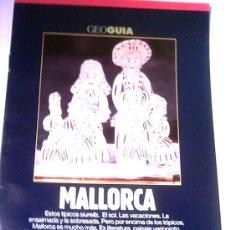 Coleccionismo de Revistas y Periódicos: GEO GUIA - MALLORCA - 1991. Lote 4455215
