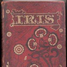 Coleccionismo de Revistas y Periódicos: REVISTA IRIS. TOMO DE LA REVISTA SEMANAL ILUSTRADA. ENERO A JUNIO AÑO 1900. Lote 10974468