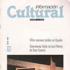 Coleccionismo de Revistas y Periódicos: REVISTA INFORMACIÓN CULTURAL Nº 78 MARZO 1990. Lote 25251535