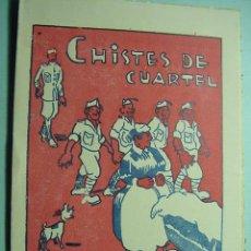 Coleccionismo de Revistas y Periódicos: 5577 CHISTES DE CUARTEL - LIBRITO AÑOS 1940 - MUY ORIGINAL - MAS EN MI TIENDA COSAS&CURIOSAS. Lote 5929893