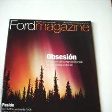 Coleccionismo de Revistas y Periódicos: FORD MAGAZINE PRIMAVERA 2007. Lote 5584486