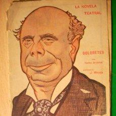 Coleccionismo de Revistas y Periódicos: REVISTA LITERARIA: LA NOVELA TEATRAL. CARLOS ARNICHES // DOLORETES. 29 ABRIL 1917 . Lote 5588054