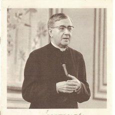 Coleccionismo de Revistas y Periódicos: JOSE MARÍA ESCRIVÁ DE BALAGUER, FUNDADOR DEL OPUS DEI. HOJA INFORMATIVA Nº 22. 1979. . Lote 16602144