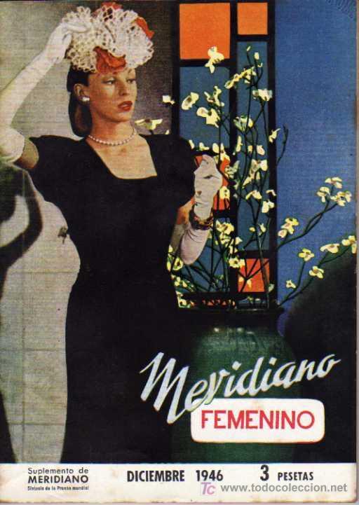 MERIDIANO FEMENINO - DICIEMBRE 1946 (Coleccionismo - Revistas y Periódicos Modernos (a partir de 1.940) - Otros)