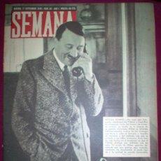 Coleccionismo de Revistas y Periódicos: REVISTA SEMANA - Nº30 AÑO 1 -17/9/1940 - PORTADA: HITLER SONRIE. Lote 8815663