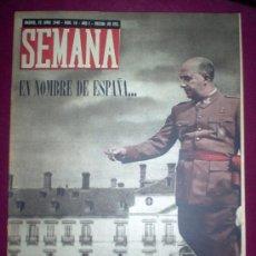 Coleccionismo de Revistas y Periódicos: REVISTA SEMANA - Nº18 AÑO 1 - 25/6/1940 - PORTADA: FRANCO, EN NOMBRE DE ESPAÑA. Lote 8815632
