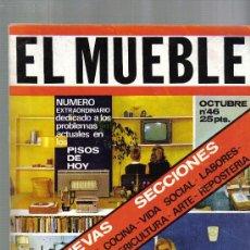 Coleccionismo de Revistas y Periódicos: EL MUEBLE - REVISTA - NUMERO 46 - OCTUBRE 1965 - 16O PAGINAS CON FOTOS COLOR Y B/N. Lote 17976675