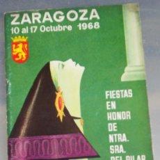 Coleccionismo de Revistas y Periódicos: PROGRAMA FIESTAS ZARAGOZA 1968. Lote 25674985