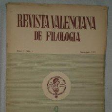 Coleccionismo de Revistas y Periódicos: REVISTA VALENCIANA DE FILOLOGÍA. TOMO I- Nº. 1. ENERO-ABRIL 1951.. Lote 25694045