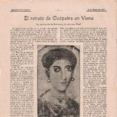 Coleccionismo de Revistas y Periódicos: EL RETRATO DE CLEOPATRA EN VIENA : LA NECRÓPOLIS DE ARSINOE Y LA COLECCIÓN GRAF – 1911. Lote 18080808