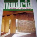 Coleccionismo de Revistas y Periódicos: ANTIGUO COLECCIONABLE DE MADRID Nº 41 - DEL PRADO A LA PLAZA DE CASTILLA - POR RAMON EZQUERRA - AÑO. Lote 13914609
