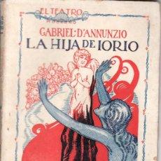 Coleccionismo de Revistas y Periódicos: EL TEATRO MODERNO.AÑO 1926 Nº 30 -LA HIJA DE IORIO DE GABRIEL D'ANNUNZIO. Lote 25827840