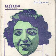 Coleccionismo de Revistas y Periódicos: EL TEATRO MODERNO.AÑO 1930 Nº 229 -NIDO DE AGUILAS DE M.LINARES RIVAS. Lote 24193837
