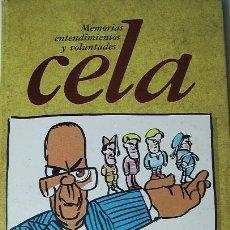 Coleccionismo de Revistas y Periódicos: CELA. MEMORIAS, ENTENDIMIENTOS Y VOLUNTADES / COLECCIONABLE DIARIO 16. Lote 9962629