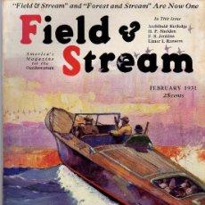 Coleccionismo de Revistas y Periódicos: REVISTA DE CAZA Y PESCA FIELD & STREAM - FEBRERO 1931 - EN INGLES. Lote 20683189