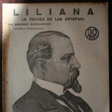 Coleccionismo de Revistas y Periódicos: REVISTA LITERARIA, NOVELAS Y CUENTOS - LILIANA (A TRAVES DE LAS ESTEPAS) - ENRIQUE SIENKIEWICZ. Lote 20733598