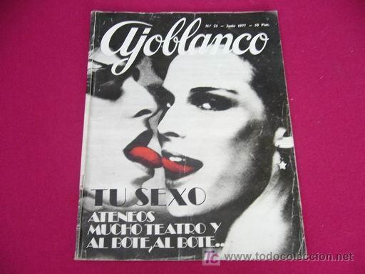 AJOBLANCO Nº 23 JUNIO 1977 TU SEXO (Coleccionismo - Revistas y Periódicos Modernos (a partir de 1.940))