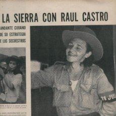 Coleccionismo de Revistas y Periódicos: REVISTA LIFE EN ESPAÑOL. AÑO 1958. LA REVOLUCION CUBANA. CUBA. RAUL CASTRO. FIDEL.ALASKA. . Lote 9291310
