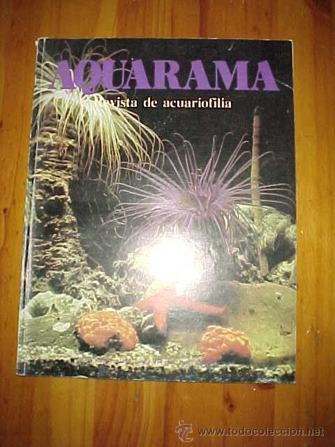AQUARAMA. REVISTA DE ACUARIOFILIA. Nº 1. AÑO 1º, 1981.* (Coleccionismo - Revistas y Periódicos Modernos (a partir de 1.940) - Otros)