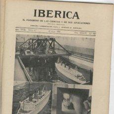 Coleccionismo de Revistas y Periódicos: IBERICA.887.AÑO 1931.BUQUE GIGANTE.CUNARD.EL MOTOR DE EXPLOSION EN LA AVIACION.AVIONES.. Lote 23988197