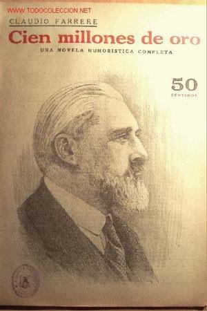 CIEN MILLONES DE ORO. CLAUDIO FARRERE. 24 PÁGINAS. COLECCION NOVELAS Y CUENTOS. (Coleccionismo - Revistas y Periódicos Antiguos (hasta 1.939))