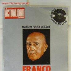 Coleccionismo de Revistas y Periódicos: REVISTA LA ACTUALIDAD ESPAÑOLA, FRANCO 40 AÑOS DE LA HISTORIA DE ESPAÑA - AÑO 1978. Lote 10115552