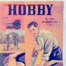 Coleccionismo de Revistas y Periódicos: HOBBY REVISTA ARGENTINA Nº 196 DICIEMBRE 1952. Lote 1290689