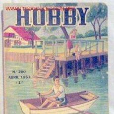 Coleccionismo de Revistas y Periódicos: HOBBY REVISTA ARGENTINA Nº 200 ABRIL 1953. Lote 1290696