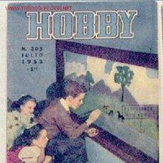Coleccionismo de Revistas y Periódicos: HOBBY REVISTA ARGENTINA Nº 203 JULIO 1953. Lote 1290709