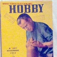 Coleccionismo de Revistas y Periódicos: HOBBY REVISTA ARGENTINA Nº 207 NOVIEMBRE 1953. Lote 1290739