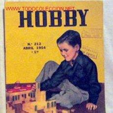 Coleccionismo de Revistas y Periódicos: HOBBY REVISTA ARGENTINA Nº 212 ABRIL 1954. Lote 1290762