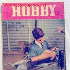 Coleccionismo de Revistas y Periódicos: HOBBY REVISTA ARGENTINA Nº 216 AGOSTO 1954. Lote 1290787