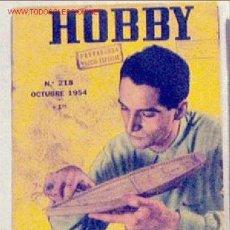 Coleccionismo de Revistas y Periódicos: HOBBY REVISTA ARGENTINA Nº 218 OCTUBRE 1954. Lote 1290793