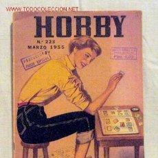 Coleccionismo de Revistas y Periódicos: HOBBY REVISTA ARGENTINA Nº 223 MARZO 1955. Lote 1290808
