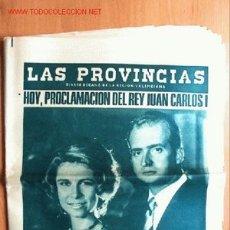 Coleccionismo de Revistas y Periódicos: LAS PROVINCIAS SÁBADO 22 NOVIEMBRE 1975. PROCLAMACIÓN DEL REY JUAN CARLOS I. Lote 17312425
