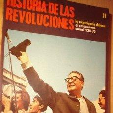 Coleccionismo de Revistas y Periódicos: REVISTA -HISTORIA DE LAS REVOLUCIONES- Nº 11, EXPERIENCIA CHILENA: EL REFORMISMO 1920-70. AÑO 1972.. Lote 1716354