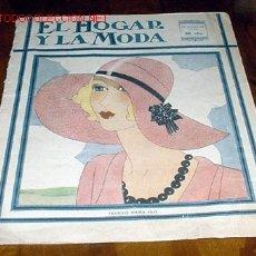 Coleccionismo de Revistas y Periódicos: REVISTA DE MODA , EL HOGAR Y LA MODA 1930. Lote 1884300
