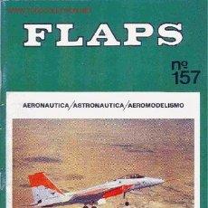 Coleccionismo de Revistas y Periódicos: REVISTA FLAPS. AERONÁUTICA. 44 NUMEROS. AÑOS 1961 A 1974. Lote 29603821
