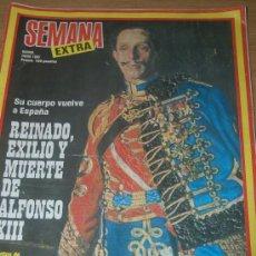 Coleccionismo de Revistas y Periódicos: ALFONSO XIII, NÚMERO EXTRA DE LA REVISTA SEMANA DEDICADO ÍNTEGRAMENTE A DICHO REY DE ESPAÑA. Lote 9749778